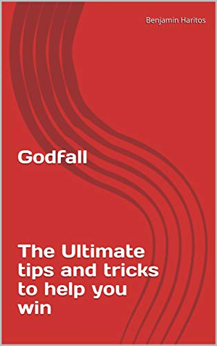 Godfall: The Ultimate tips and tricks to help you win (English Edition)