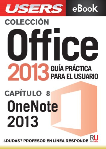 Office 2013: OneNote 2013 (Colección Office 2013 nº 8)
