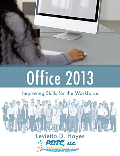 Office 2013: Improving Skills for the Workforce (English Edition)