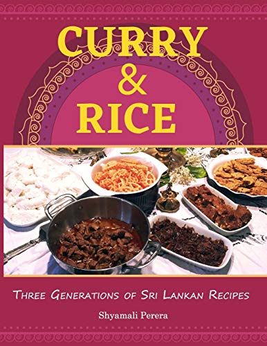 Curry & Rice: Three Generations of Sri Lankan Recipes