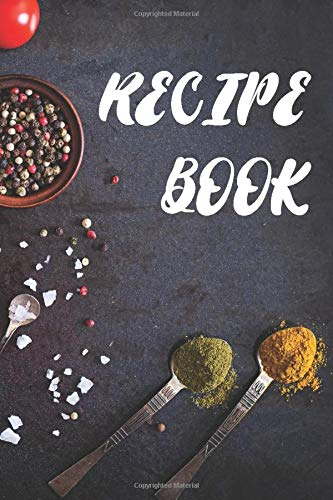 Recipe Book With Rare Salmon And Tomato, Lamon and Curry Cover Design: Journal Notebook Novelty Cookbook ~ Diary for Cook Chef and Cooking Lover , Blank Recipe Template to Write In Manu Idea